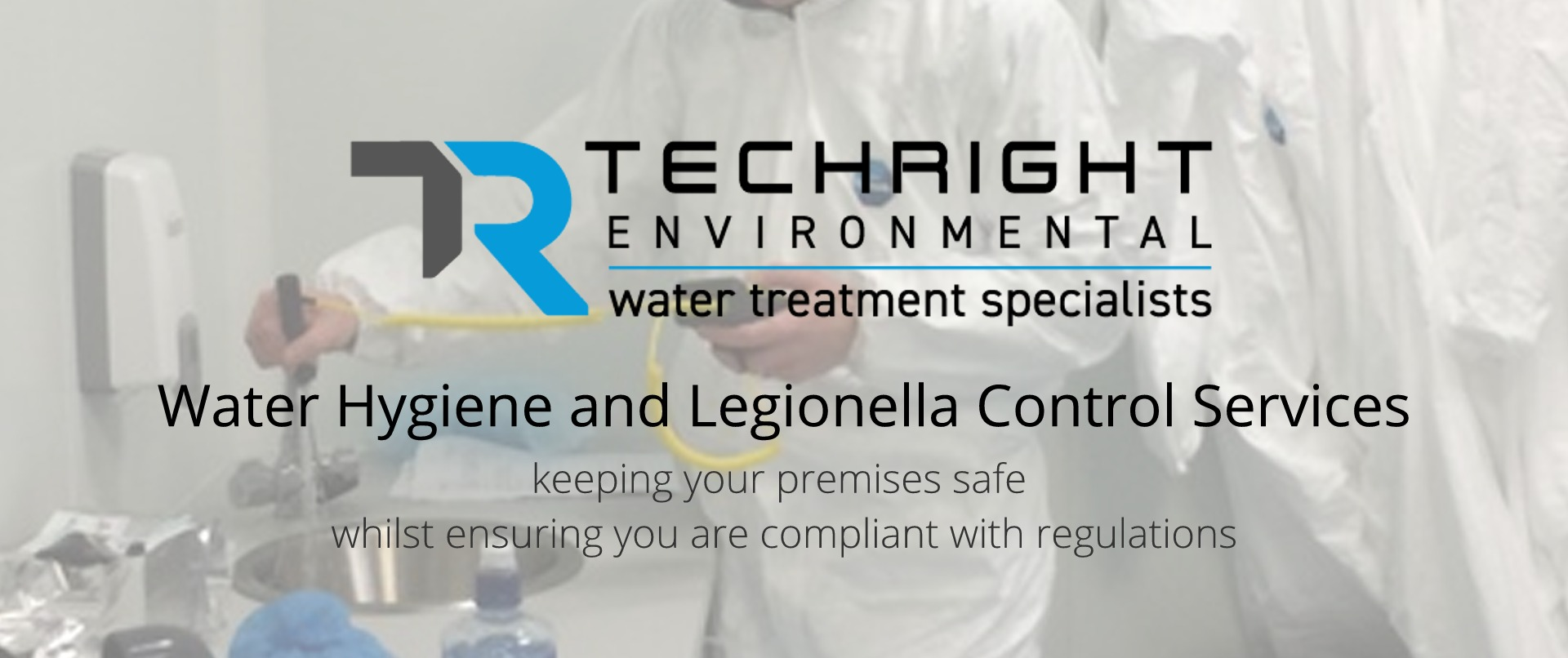 Water Hygiene and Legionella Control Services - keeping your premises safe  whilst ensuring you are compliant with regulations,  - TechRight Environmental, Water Hygiene & Legionella Control Services, Belfast, Northern Ireland
